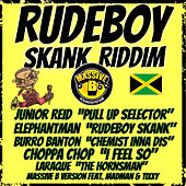 Massive B Presents Rude Boy Skank Riddim von Various Artists