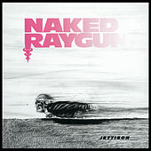 Jettison by Naked Raygun