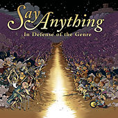 In Defence of the Genre de Say Anything