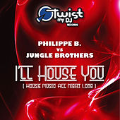 I'll House You by Jungle Brothers