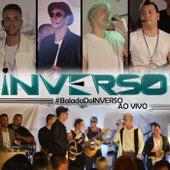 Balada do Inverso (Ao Vivo) de Grupo Inverso