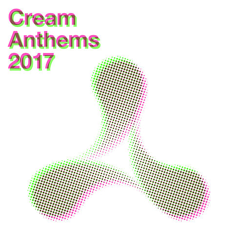 Cream Anthems 2017 by Various Artists