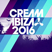 Cream Ibiza 2016 by Various Artists