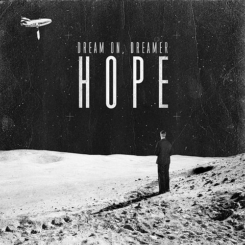 Hope by Dream On Dreamer