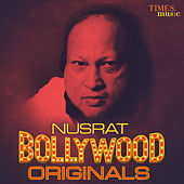 Nusrat - Bollywood Originals by Nusrat Fateh Ali Khan