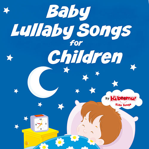 Baby Lullaby Songs for Children de The Kiboomers