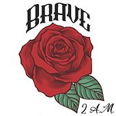 2 A.M. by Brave