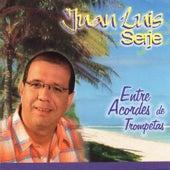 Entre Acordes de Trompetas de Juan-Luis Serje