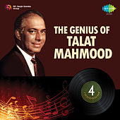 The Genius of Talat Mahmood by Talat Mahmood