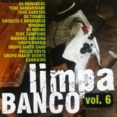 Limpa Banco, Vol. 6 von Various Artists