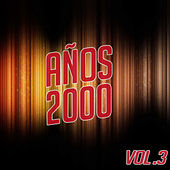 Años 2000 Vol.3 by Various Artists