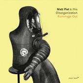 Rummage Out by Matt Piet