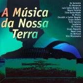 A Música da Nossa Terra, Vol. 1 von Various Artists