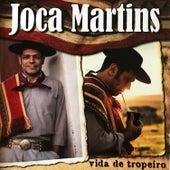 Vida de Tropeiro de Joca Martins