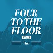 Four to the Floor, Vol. 2 von Various Artists