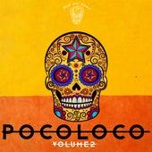 Poco Loco, Vol. 2 by Various Artists