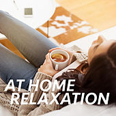 At Home Relaxation von Royal Philharmonic Orchestra
