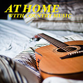 At Home With Country Music de Various Artists