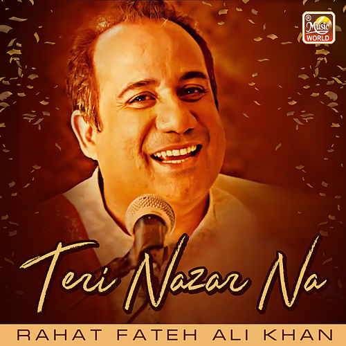 Teri Nazar Na - Single by Rahat Fateh Ali Khan