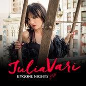 Bygone Nights EP by Julia Vari