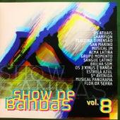 Show de Bandas, Vol. 8 de Various Artists