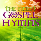 The Finest Gospel Hymns by Various Artists