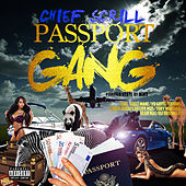 Passportgang (Foreignstateofmind) by Chief Scrill