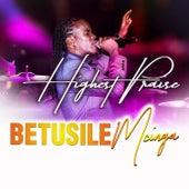 Highest Praise de Betusile Mcinga