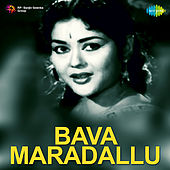 Bava Maradallu (Original Motion Picture Soundtrack) de Various Artists