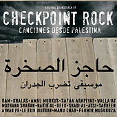 Checkpoint Rock: Canciones Desde Palestina de Various Artists