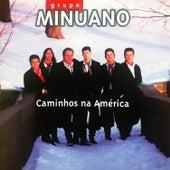 Caminhos Na América de Grupo Minuano