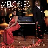 Melodies from the Heart by Ron Ward Jr.