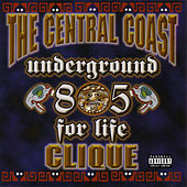 Underground for Life by Central Coast Clique