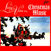 Sing Christmas Music von The Living Voices