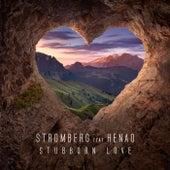 Stubborn Love von Stromberg