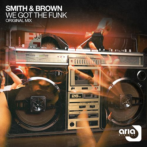We Got The Funk by Smith
