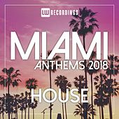 Miami 2018 Anthems House - EP von Various Artists