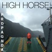 High Horse de Propagnda