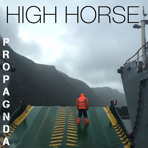 High Horse by Propagnda