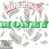 Money von Trap Boi Brizzl