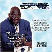 God Is Not Through Blessing You by Rev. Richard White
