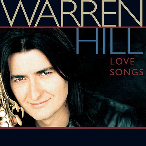Love Songs by Warren Hill