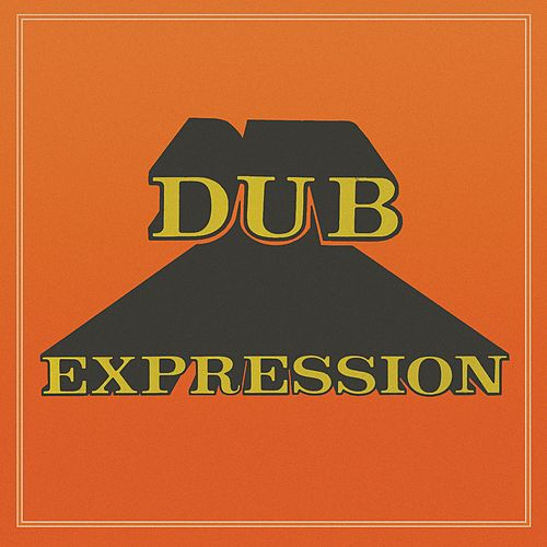 Dub Expression by The Revolutionaries