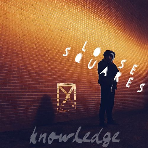 Loose Squares by Knowledge