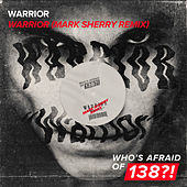 Warrior (Mark Sherry Remix) by Warrior