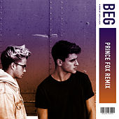 Beg (Prince Fox Remix) by Jack & Jack