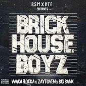 The Brick House Boyz de Waka Flocka, Zaytoven & Big Bank