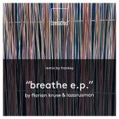 Breathe EP by Florian Kruse