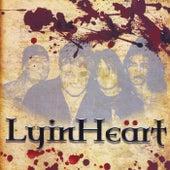 Lyinheart by Lyinheart