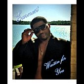 Waitin for You by Earnest Williams